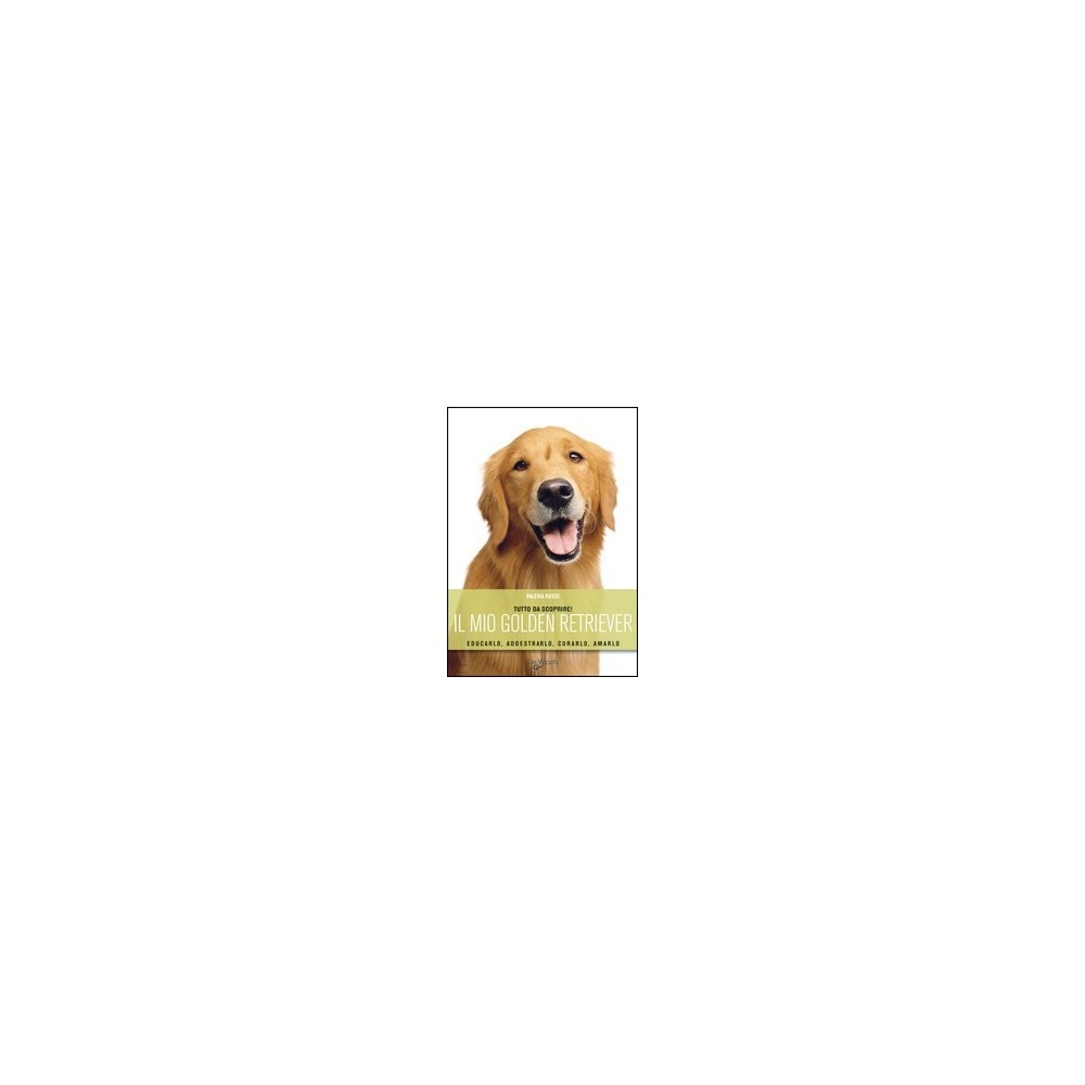 LIbro Il mio Golden Retriever""""